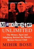 Manchester Unlimited 9781587990083
