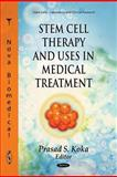 Stem Cell Therapy and Uses in Medical Treatment, , 1613240082