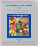 Fruit and Vegetables, The International Agency for Research on Cancer, 9283230086