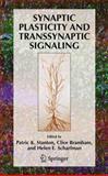 Synaptic Plasticity and Transsynaptic Signaling, , 038724008X