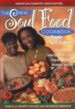The New Soul Food Cookbook for People with Diabetes, Gaines, Fabiola Demps and Weaver, Roniece, 1580400086