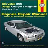 Chrysler 300 - Dodge Charger and Magnum 2006 Thru 2010, Editors of Haynes Manuals, 1620920085