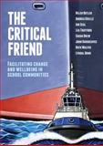 The Critical Friend, Helen Butler and Sarah Drew, 1742860087