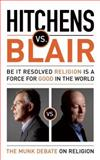 Hitchens vs. Blair, Christopher Hitchens and Tony Blair, 1770890084