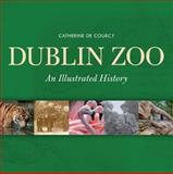 Dublin Zoo, Catherine De Courcy, 1848890087