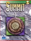 Summit 1 : English for Today's World, Saslow, Joan M. and Ascher, Allen, 0132320088