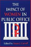 The Impact of Women in Public Office, , 025334008X