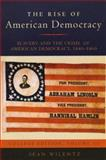 The Rise of American Democracy : Slavery and the Crisis of American Democracy, 1840-1860, Wilentz, Sean, 0393930084