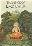 Teachings of Lord Kapila, A. C. Bhaktivedanta Prabhupada, 0892130083