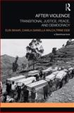 Transitional Justice, Peace and Democracy : Conflict Resolution in Context, Skaar, Elin and Gianella Malca, Camila, 1138020087