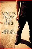 Voices from the Edge, Adrian Michales, 1608130088