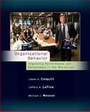 Organizational Behavior : Improving Performance and Commitment in the Workplace, Colquitt, Jason A. and Wesson, Michael J., 0073530085