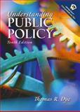 Understanding Public Policy, Dye, Thomas R., 0130260088