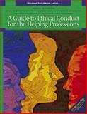 A Guide to Ethical Conduct for the Helping Professions, Merrill Education Staff, 0131180088