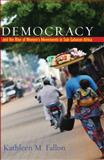 Democracy and the Rise of Women's Movements in Sub-Saharan Africa, Fallon, Kathleen M., 080189008X