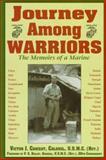 Journey among Warriors, Victor J. Croizat, 157249008X