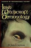 Irish Witchcraft and Demonology 9781590210086