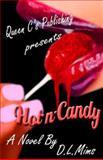 Hot-N-Candy, D. L. Mims, 0615900089
