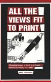 All the Views Fit to Print : Changing Images of the U. S. in 'Pravda' Political Cartoons, 1917-1991, McKenna, Kevin J., 0820450081