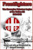 Frontfighters: the Norwegian Volunteer Legion of the Waffen-SS 1941-1943, Richard Landwehr, 1492290084