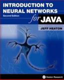 Introduction to Neural Networks for Java (2nd Edition), Jeff Heaton, 1604390085