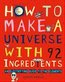 How to Make a Universe with 92 Ingredients, Adrian Dingle and Owlkids Books Inc. Staff, 1771470089