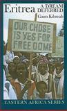 Eritrea : A Dream Deferred, Kibreab, Gaim, 1847010083