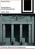 Architektur Im Dritten Reich 1933 - 1945, Teut, Anna, 3035600082