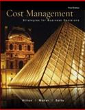 Cost Management : Stratagies for Business Decisions, Hilton, Ronald W. and Maher, Michael W., 0072830085