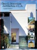 Deco and Streamline Architecture in L. A., Elizabeth McMillian, 0764320084