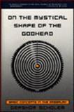 On the Mystical Shape of the Godhead, Gershom Gerhard Scholem, 0805210083