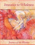 Innocence to Wholeness, Sharon Russell, 0982500084