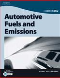 Automotive Fuels and Emissions, Hollembeak, Barry, 1401880088