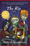 The Kiss, Scott E. Blumenthal, 1624320082