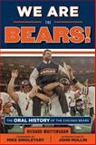 We Are the Bears!, Richard Whittingham, 1629370088