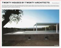Twenty Houses by Twenty Architects, Mercedes Daguerre, 1780750080