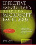 Effective Executive's Guide to Microsoft Excel 2002, David B. Maguiness and Stephen L. Nelson, 1931150087