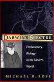 Darwin's Spectre, Michael R. Rose, 0691050082
