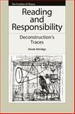 Reading and Responsibility : Deconstruction's Traces, Attridge, Derek, 0748640088