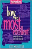 How to Feel Most Excellent!, Susan Nally and Liz Lee, 0805440089