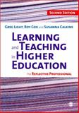 Learning and Teaching in Higher Education : The Reflective Professional, Calkins, Susanna and Light, Greg, 1848600089