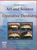 Sturdevant's Art and Science of Operative Dentistry, Roberson, Theodore M. and Swift, Edward J., Jr., 0323030092