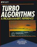 Turbo Algorithms, Keith Weiskamp and Ron Pronk, 0471610097