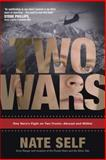 Two Wars, Nate Self, 1414320094