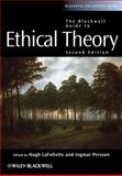 The Blackwell Guide to Ethical Theory, Hugh Lafollette, 1444330098