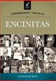 Legendary Locals of Encinitas, Alison Burns, 1467100099