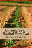 Chronicles of Rachel Part Two, Cherylee Googins, 1496050096