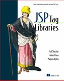 JSP Tag Libraries, Gal Shachor and Adam Chace, 193011009X