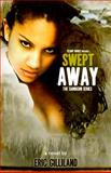 Swept Away, Gilliland, Eric, 1940560098