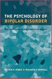 The Psychology of Bipolar Disorder : New Developments and Research Strategies, , 0198530099